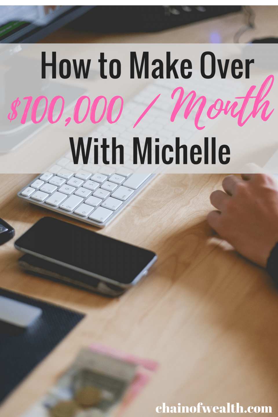 make over $100,000 a mont with michelle